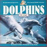 Dolphins for Kids, Patricia Corrigan, 1559714603