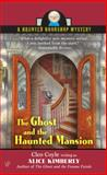 The Ghost and the Haunted Mansion, Alice Kimberly and Cleo Coyle, 0425224600