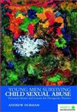 Young Men Surviving Child Sexual Abuse : Research Stories and Lessons for Therapeutic Practice, Durham, Andrew, 0470844604
