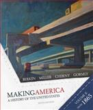 Making America : A History of the United States since 1865, Berkin, Carol and Miller, Christopher L., 0618994602