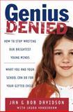 Genius Denied, Jan Davidson and Bob Davidson, 0743254600
