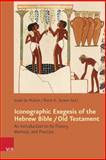Iconographic Exegesis of the Hebrew Bible / Old Testament : An Introduction to Its Theory, Method, and Practice, , 3525534604