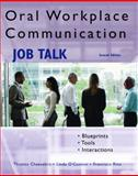 Oral Workplace Communication : Job Talk, Cheesebro, Thomas and Rios, Francisco, 0131704605
