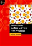 Introduction to Surface and Thin Film Processes 9780521624602