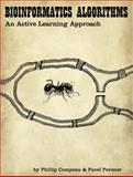 Bioinformatics Algorithms : An Active Learning Approach, Compeau, Phillip and Pevzner, Pavel, 0990374602