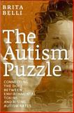 The Autism Puzzle, Brita Belli, 1609804600