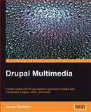 Drupal Multimedia, Winborn, Aaron, 1847194605