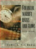 Financial Market Rates and Flows, Van Horne, James C., 0138894604