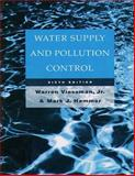 Water Supply and Pollution Control, Viessman, Warren and Hammer, Mark J., 032101460X
