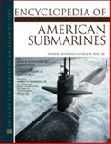 The Encyclopedia of American Submarines 9780816044603