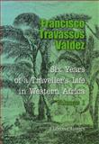 Six Years of a Traveller's Life in Western Africa 9781402194603