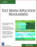 Text Mining Application Programming, Konchady, Manu, 1584504609