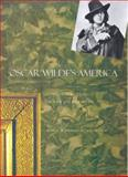 Oscar Wilde's America : Counterculture in the Gilded Age, Blanchard, Mary Warner, 0300074603
