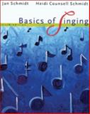 Bundle: Basics of Singing, 6th + 2 CD Set : Basics of Singing, 6th + 2 CD Set, Schmidt and Schmidt, Jan, 0495424609
