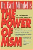 Dr. Earl Mindell's the Power of MSM, Mindell, Earl and Hopkins, Virginia, 0658014609