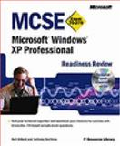 MCSE Microsoft Windows XP Professional Readiness Review; Exam 70-270, Dillard, Kurt and Northrup, Anthony, 0735614601