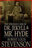 The Strange Case of Dr. Jekyll and Mr. Hyde, Robert Louis Stevenson, 1499694601