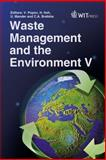 Waste Management and the Environment V, V. Popov, H. Itoh, U. Mander, C. A.  (editors) Brebbia, 1845644603