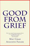 Good from Grief, Augusto Failde, 1493574604