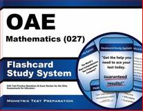 Oae Mathematics (027) Flashcard Study System : OAE Test Practice Questions and Exam Review for the Ohio Assessments for Educators, OAE Exam Secrets Test Prep Team, 1630944602