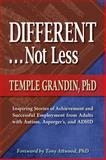 Different, Not Less, Temple Grandin, 1935274600