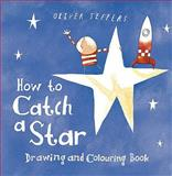 How to Catch a Star, Jeffers, Oliver, 000732460X