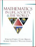 Math in Life, Society and the World, Burton, Robert and Musser, Gary L., 002385460X
