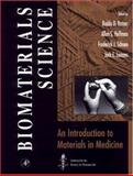 Biomaterials Science : An Introduction to Materials in Medicine, Ratner, Buddy D., 0125824602