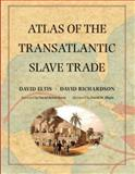 Atlas of the Transatlantic Slave Trade, Eltis, David and Richardson, David, 0300124600
