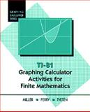Graphing Calculator Activities for Finite Mathematics, Miller, Wayne and Perry, Don, 0534174604