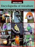 Encyclopedia of Aviculture, Glenn S. Holland, 0888394608