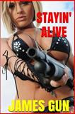 Stayin' Alive, James Gun, 1499364601