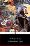 The Penguin Book of Carribean Verse in English, Paula Burnett, 0140424601