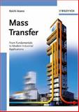 Mass Transfer : From Fundamentals to Modern Industrial Applications, Asano, Koichi, 3527314601