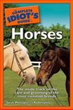 The Horses - The Complete Idiot's Guide, Sarah Montague and P. J. Dempsey, 0028644603