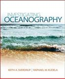 Package: Investigating Oceanography with CONNECT Plus 1-Semester Access Card, Sverdrup, Keith, 0077774604