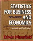 Statistics for Business and Economics : Methods and Applications, Mansfield, Edwin, 0393964604
