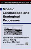 Mosaic Landscapes and Ecological Processes, , 0412454602