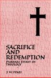 Sacrifice and Redemption : Durham Essays in Theology, , 052104460X