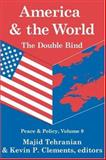 America and the World : The Double Bind, , 1412804604