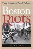 Boston Riots 9781555534608