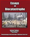 Essays on Biocatastrophe, Ephraim Tinkham, 098460460X