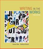 Writing in the Works, Blau, Susan and Burak, Kathryn, 1111834601