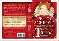 Tudors, Peter Ackroyd, 1250054605