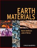 Earth Materials, Kevin Hefferan and John O'Brien, 1444334603