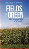 Fields of Green, Terry Brown, 1475954603