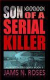 Son of a Serial Killer, Jams Roses, 1490944605