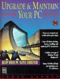 Upgrade and Maintain Your PC, Karney, James, 1558284605