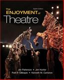 Enjoyment of Theatre, Patterson, Jim A. and Gillespie, Patti P., 0205734618