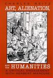 Art, Alienation, and the Humanities : A Critical Engagement with Herbert Marcuse, Reitz, Charles R., 0791444619